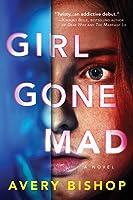 Girl Gone Mad
