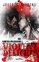Violent Delights - Die Kartellprinzessin (White Monarch Trilogie 1)