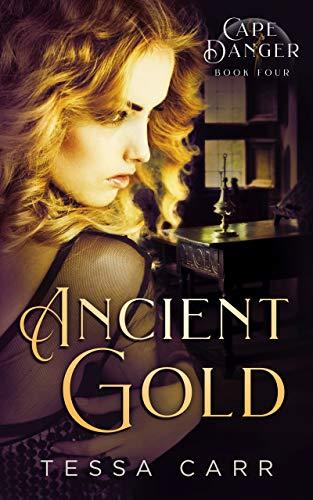 Tessa Carr - Cape Danger 4 - Ancient Gold