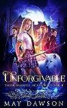Unforgivable (Their Shifter Academy #4)