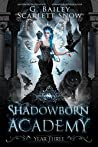 Shadowborn Academy: Year Three (Dark Fae Academy #3)