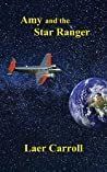 Amy and the Star Ranger (Confederation Tales Book 3)