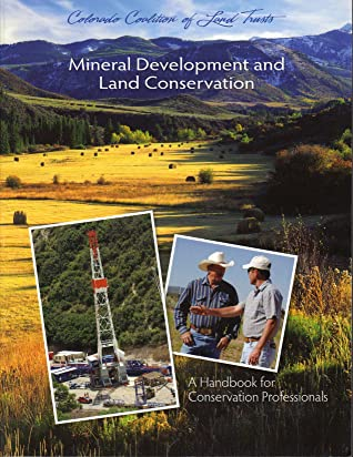 Mineral Development and Land Conservation: A Handbook for Conservation Professionals