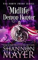 Midlife Demon Hunter (Forty Proof, #3)