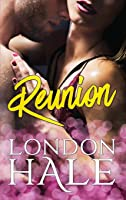 Reunion: A Friends to Lovers Romance