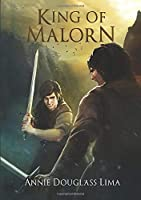 King of Malorn (Annals of Alasia)