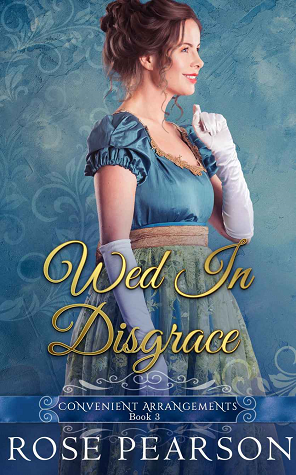 Wed in Disgrace (Convenient Arr - Rose Pearson