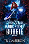 Magic Street Boogie (Scions of Magic #1)