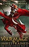WarMage: Unrestrained (The Never Ending War #2)