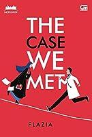 The Case We Met