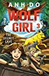 The Secret Cave: Wolf Girl 3