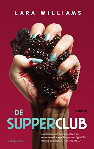 De supperclub by Lara Williams