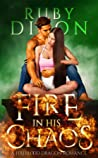 Fire in His Chaos (Fireblood Dragons, #8)