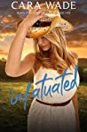 Infatuated (Black Stallion Ranch, #1)