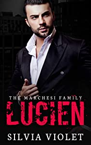 Lucien (The Marchesi Family, #1)