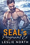 The SEAL's Pregnant Ex (The Admiral's Seal, #3)