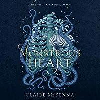 Monstrous Heart (The Monstrous Heart Trilogy, #1)