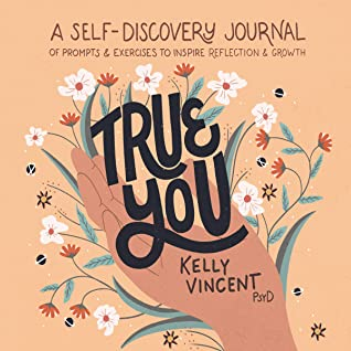 True You by Dr. Kelly Vincent