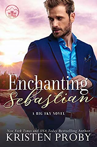 Enchanting Sebastian Big Sky Royal 1 By Kristen Proby