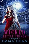 Wicked Little Things (University of Morgana: Academy of Enchantments and Witchcraft, #7)