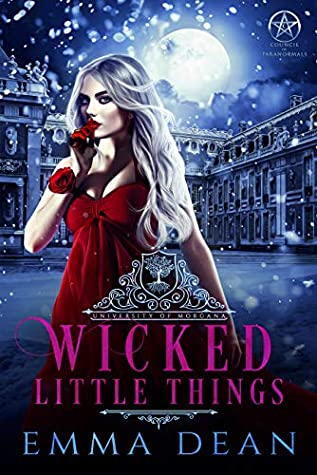 Wicked Little Things by Emma  Dean