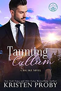 Taunting Callum (Big Sky Royal #3)