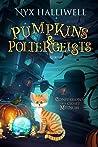 Pumpkins & Poltergeists (Confessions of a Closet Medium, #1)