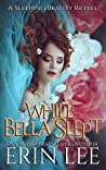 While Bella Slept: A Fractured Fairy Tale