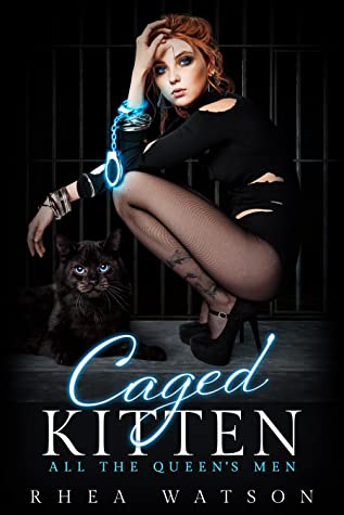 Caged Kitten (All the Queen's Men, #2)