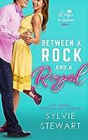 Between a Rock and a Royal (Kings of Carolina, #1)