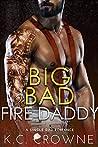 Big Bad Fire Daddy (Firemen of Manhattan #3)