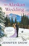 An Alaskan Wedding (Wild River #1.5)