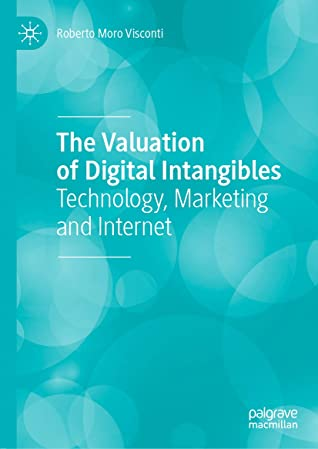 The Valuation of Digital Intangibles: Technology, Marketing and Internet