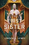 Book cover for The First Sister (The First Sister Trilogy, #1)