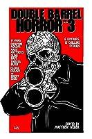 Double Barrel Horror, Volume 3