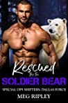Rescued By The Soldier Bear (Shifter Nation: Special Ops Shifters: Dallas Force, #1)