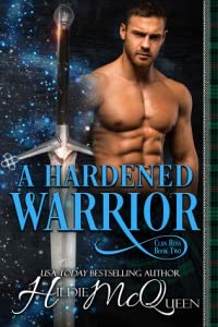 A Hardened Warrior (Clan Ross #2)