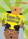 Guinea Pig Superstar! (Adventures of Harry Stevenson Book 2)