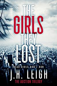 The Girls They Lost (The Auction Trilogy #2)