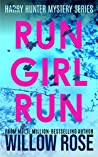 Run Girl Run (Harry Hunter Mystery, #2)