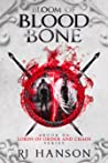 Bloom of Blood and Bone (Lords of Order and Chaos, #2)