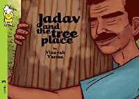 Jadav and the Tree Place