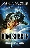 Boneshaker (Terran Scout Fleet #2)