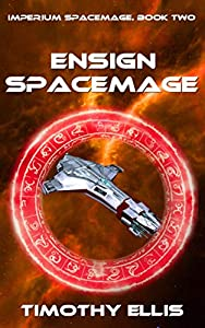 Ensign Spacemage (Imperium Spacemage #2)
