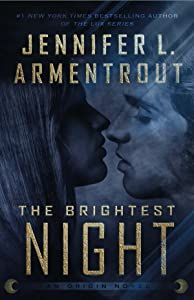 The Brightest Night (Origin, #3)