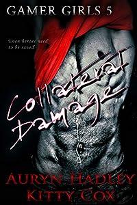 Collateral Damage (Gamer Girls, #5)