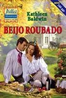 Beijo Roubado (Julia Históricos #1390)