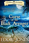 Curse of the Black Avenger by Eddie       Jones