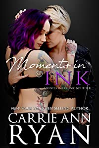 Moments in Ink (Montgomery Ink: Boulder, #3.5)