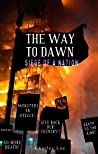 Siege of a Nation (The Way To Dawn, #5)